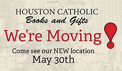 houston-catholic-books-and-gifts-moving-stores-may-30-2017.png