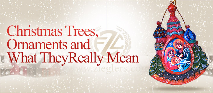 christmas trees ornaments what they really mean - What Does Christmas Really Mean