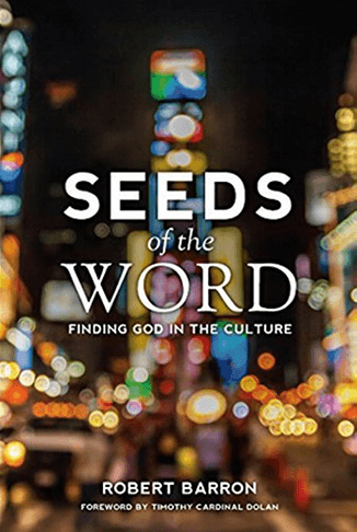seeds-of-the-word-robert-barron-finding-god-in-culture-paperback-book-288-pages-6-by-1-by-9-inches-9780988524590-41940.1479135547.1280.1280.png